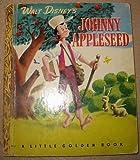 Walt Disney's Johnny Appleseed : A Little Golden Book