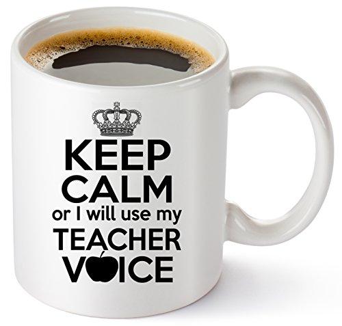 (Teacher Coffee Mug 11oz - Funny Birthday, Christmas, Appreciation, Thank you Gifts For Classroom Teachers. Math, English, Preschool, Spanish, Drama Teacher - Keep Calm Or I Will Use My Teacher Voice!)