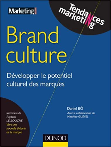 Brand Culture - Développer le potentiel culturel des marques - Hub Awards 2013