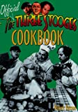 The Official Three Stooges Cookbook, Robert Kurson, 0809229293
