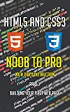 HTML5 and CSS3 Noob to Pro - With Video Instruction: Part 1