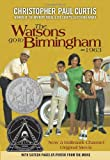 The Watsons Go to Birmingham--1963, Christopher Paul Curtis, 0385382944