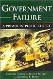 Government Failure, Gordon Tullock and Arthur Seldon, 193086521X