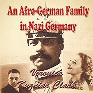 An Afro-German Family in Nazi Germany Audiobook