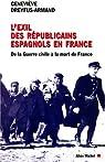 L'Exil des républicains espagnols en France par Dreyfus-Armand