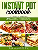 INSTANT POT COOKBOOK: 600 Quick, Easy & Delicious Instant Pot Recipes with 5-Ingredient or Less 1093101725 Book Cover
