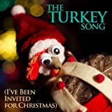 The Turkey Song (I've Been Invited for Christmas) [Remix]