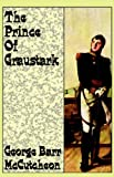 The Prince of Graustark, George Barr McCutcheon, 0809530961