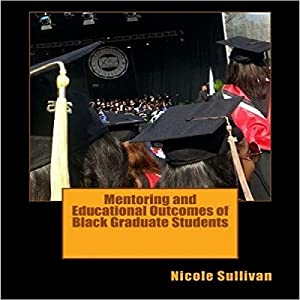 Mentoring and Educational Outcomes of Black Graduate Students Audiobook