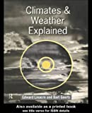 img - for Climates and Weather Explained: An Introduction from a Southern Perspective book / textbook / text book