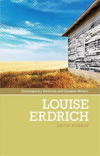 Louise Erdrich (Contemporary American and Canadian Writers)
