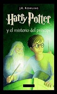 Harry Potter y el misterio del príncipe (Libro 6)