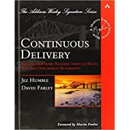 [0321601912] [9780321601919] Continuous Delivery: Reliable Software Releases through Build, Test, and Deployment Automation (Addison-Wesley Signature Series (Fowler)) 1st Edition-Hardcover