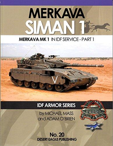 DEP0020 Desert Eagle Publications - Merkava Siman 1 / Merkava Mk 1 in IDF Service - Part 1