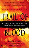 img - for Trail of Blood (Berkley True Crime) book / textbook / text book