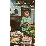 Martha Stewart's Secrets for Entertaining: A  Holiday Feast for Thanksgiving and Other Festive Occasions