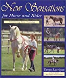 New Sensations for Horse and Rider: Introducing Voice Training