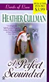 A Perfect Scoundrel, Heather Cullman, 0451199529