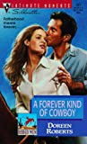 A Forever Kind of Cowboy, Doreen Roberts, 0373079273