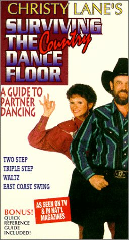 Christy Lane's Surviving the Country Dance Floor: A Guide to Partner Dancing (Two Step, Triple Step, Waltz & East Coast -