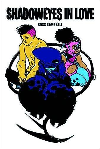 Shadoweyes Volume 2: Shadoweyes In Love por Ross Campbell