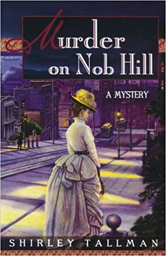 Murder On Nob Hill (Sarah Woolson Mysteries)