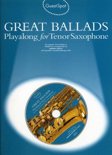 Guest Spot: Great Ballads Playalong For Tenor Saxophone