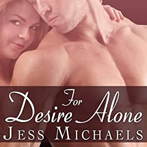 For Desire Alone Audiobook
