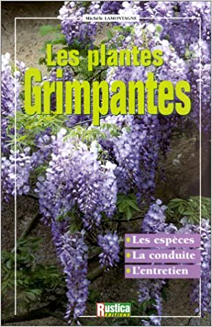 Read Online Les Plantes grimpantes pdf, epub