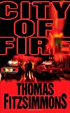 City of Fire, Thomas Fitzsimmons, 0765359332
