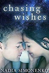 Chasing Wishes: A New Adult Romance (English Edition)