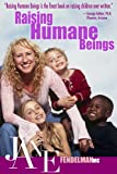 Raising Humane Beings, Jane Fendelman, 0970469802