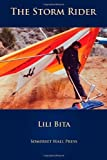 img - for The Storm Rider: A Memoir by Lili Bita (2012-01-30) book / textbook / text book