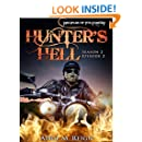 Hunter's Hell (A Vampire Biker Novel Series) Season 2 Episode 2 (Disciples of the Damned | Biker Bad Boy | Shifter Series Book 7)