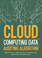 Cloud Computing Data Auditing Algorithm Front Cover