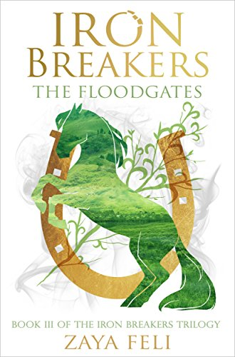 Iron Breakers: The Floodgates (Iron Breakers Book 3)