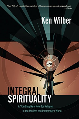 Integral spirituality a startling new role for religion in the integral spirituality a startling new role for religion in the modern and postmodern world por fandeluxe Choice Image