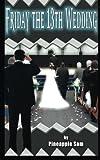 Friday the 13th Wedding