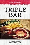 Triple Bar: Volume 3
