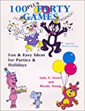 img - for 100 Plus Party Games: Fun & Easy Ideas for Parties & Holidays book / textbook / text book
