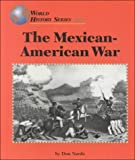 The Mexican-American War (World History)