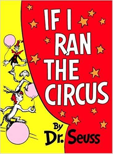 If I Ran the Circus (Classic Seuss) - download pdf or read