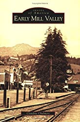 Early Mill Valley   (CA)  (Images of America)