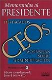 img - for Memorandos Al Presidente (Spanish Edition) book / textbook / text book