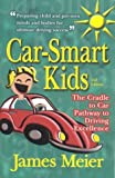Car-Smart Kids, James Meier, 0974510416