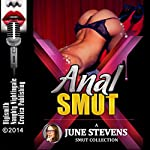 Anal Smut: A Collection of Hardcore Anal Sex Shorts | June Stevens