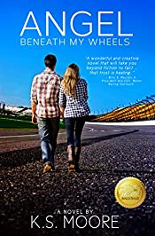 Angel Beneath My Wheels: Maybe she was his good luck charm ... an angel beneath his wheels.