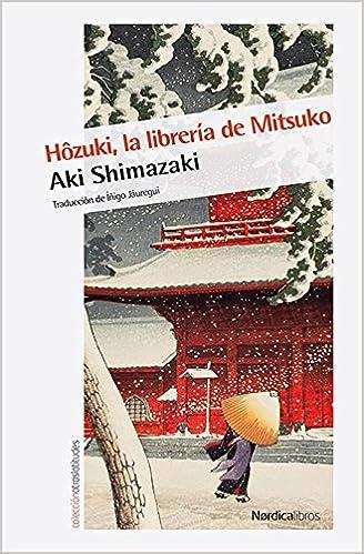 Hôzuki, la librería de Mitsuko (Otras Latitudes): Amazon.es ...