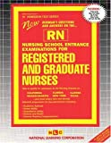 Nursing School Entrance Examinations for Registered and Graduate Nurses (RN), Rudman, Jack, 0837350190