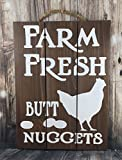 IvyDalton Farm Fresh Butt Nuggets Wood Sign Funny Chicken Eggs Country Home Decor Decor Kitchen Mother'S Day Gifts Father'S Day Gifts